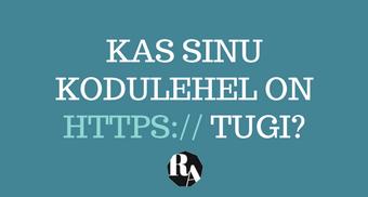 KAS SINU KODULEHEL ON HTTPS TUGI (2)