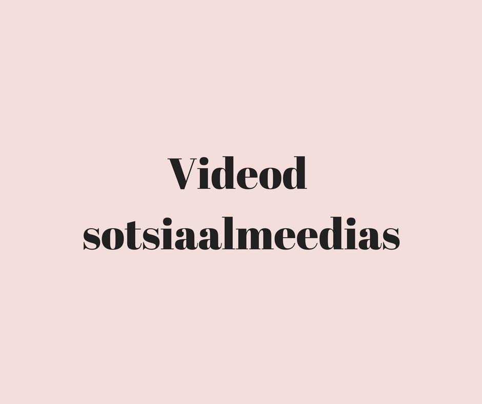 Videod sotsiaalmeedias (2)
